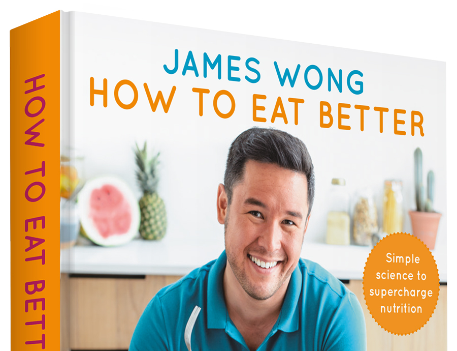 Review How To Eat Better By James Wong